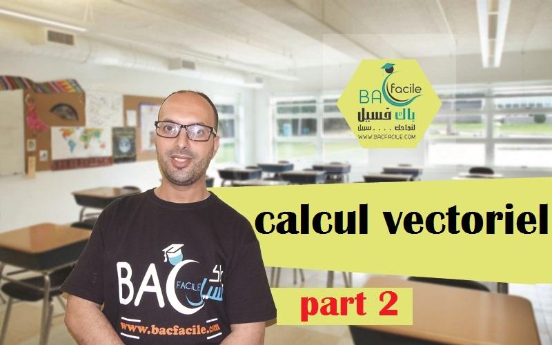 — calcul vectoriel — part 2