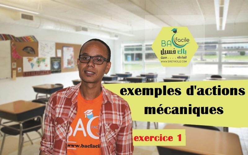 — exemple d'actions mécaniques — exercice 1