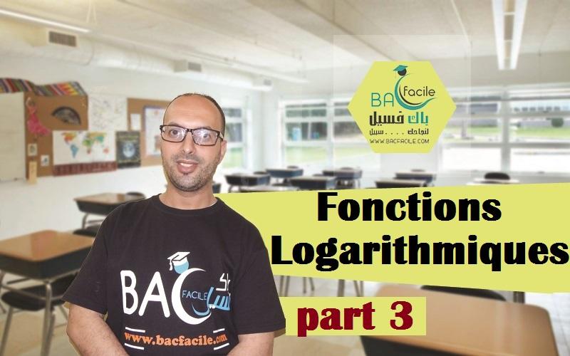 — les fonctions logarithmiques — part 3