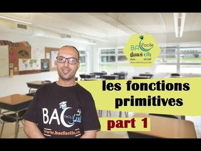 les fonctions primitives — part 1