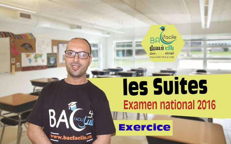 Exercice : Les Suites extrait de l'examen national 2016