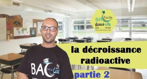 — la décroissance radioactive — partie 2